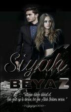 Siyah / Beyaz ( Bela Serisi #3 ) by hyyyooo
