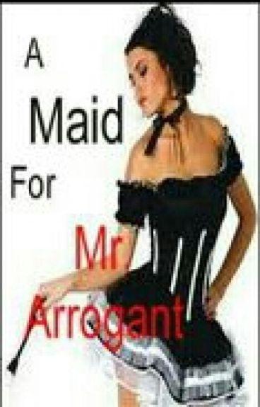 his maid