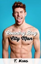Country Boy, City Man |ManXMan|  UNDER REVISION by TheBloodyPainter