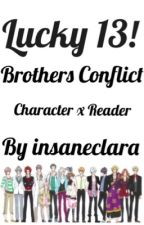 Lucky 13! [Brothers Conflict] Brothers x Reader One Shots DISCONTINUED by fySVT_