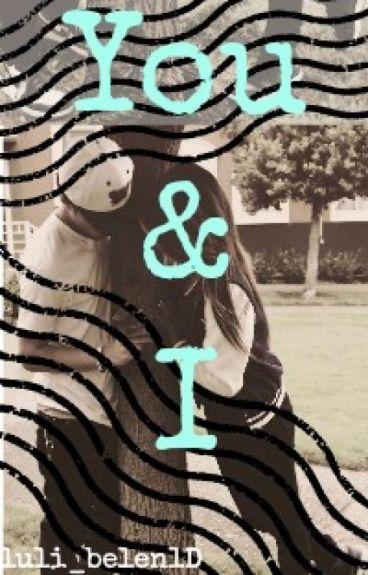 you & I ( Niall Y Tu )