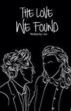 The Love We Found || Narry *COMPLETED* by 1975-Narry