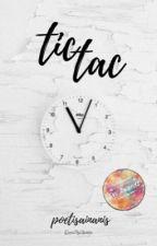 Tic tac. by poetisainanis