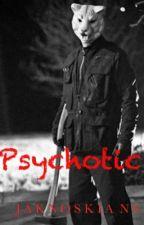 Psychotic  L.B  by jaknoskians