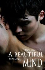 A beautiful mind (yaoi) / Volumul 1 by ohaio_angel