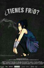 ¿Tienes frío? |sasuke| by conifix