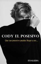 ♥Ex-Novio Posesivo♥ Cody Simpson (ADAPTADA) by ItsAledia