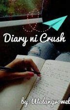 Diary ni Crush (EDITING) by walangvowels