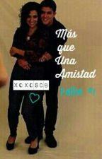 Mas que Una Amistad Falba #1 by xxlikefalbaxx