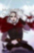 My Favorite Quotes by Bloody_Shadow