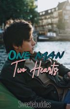One Man,Two Hearts [KathNiel]Completed by Sweetiebuddies