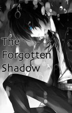 The Forgotten Shadow by SilverScribe