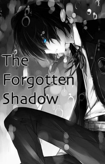 The Forgotten Shadow