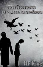 Crónicas de Mil Sueños I: El Hombre del Sombrero Negro by Hellerv7