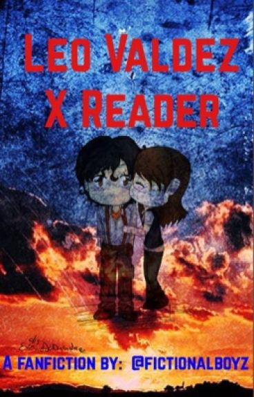 Leo Valdez x Reader