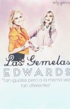 Las Gemelas Edwards Z.M by nily_garcia