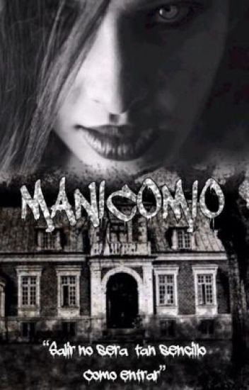 Manicomio [sin editar]