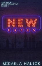 New Faces (Faces#1) by HarpyaHarpyja