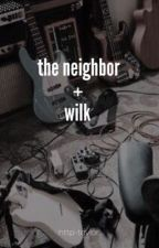 the neighbor + wilk • MAJOR CONSTRUCTION by http-taylor