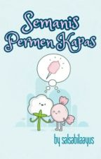 Semanis Permen Kapas [1/1] by salsabilaayus