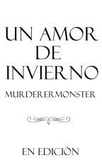 Un amor de invierno by MurdererMonster