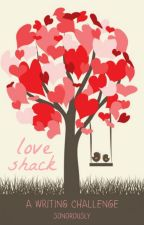 Love Shack: A Writing Challenge by sonorously
