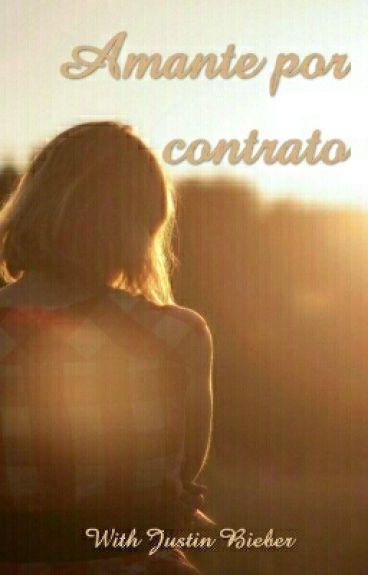 Amante por contrato - Justin y tú (Adaptada Y TERMINADA)