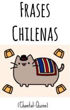 Frases Chilenas. by Chantal-pico