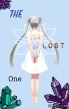 Book 1: The Lost One (Naruto Fanfic) COMPLETED by azurerozu101