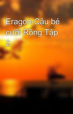 Eragon-Cậu bé cưỡi Rồng Tập 2