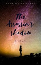 The Assassin's Shadow by iamnmb