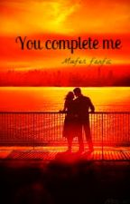 You complete me (Miefer Fanfic) by chiyo_30