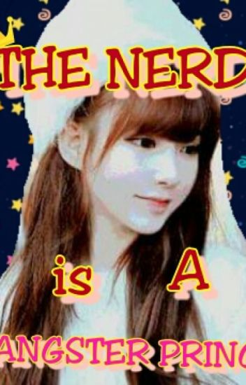 The Nerd is A Gangster Princess