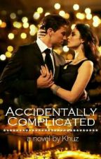 Accidentally Complicated by Khuz88_