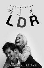 LDR [ON HOLD] by nandakiranaa_