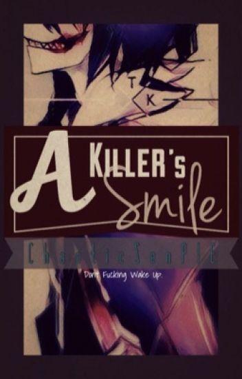 A Killer's Smile (Jeff x Reader)