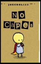 No Capes by spendyourlove