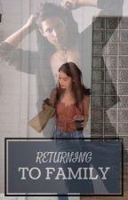 Returning to Family (Bella Swan's Sister) by SadeCerise