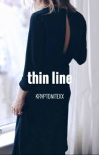 Thin Line by Kryptonitexx