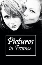 Pictures in Frames - Kaylor by holytrinitay