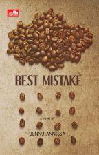 [proses penerbitan] BEST MISTAKE (Ledwin Series #1) by jennyannissa