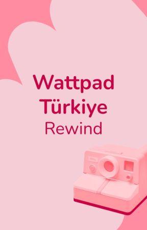 Wattpad Türkiye Rewind by AmbassadorsTR