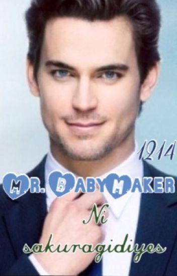 Mr. BabyMaker