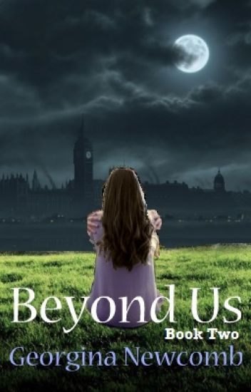 Beyond Us (Book #2 Of A Young Adult Series)