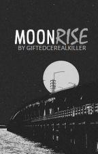 Moonrise ◐ PT by giftedcerealkiller