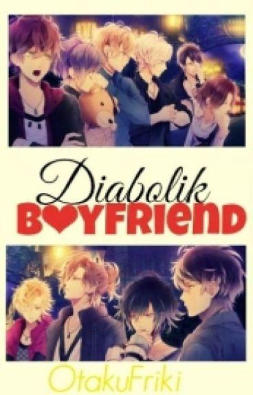 Diabolik Boyfriend [A Diabolik Lovers Fanfic 2]