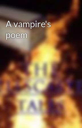 A vampire's poem by iratestories1-10