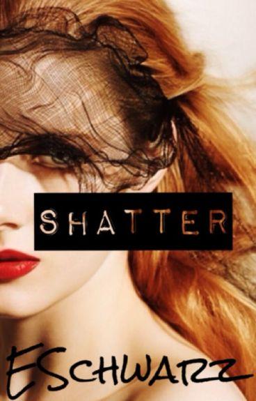 Shatter (The Daevas #1) by ESchwarz