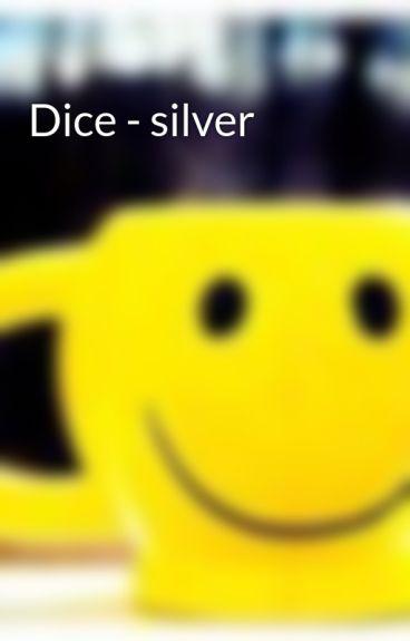 Dice - silver by nhOk_20