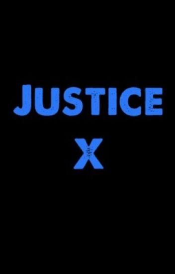 Justice X